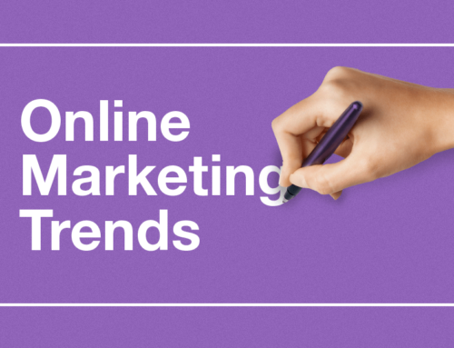 7 Online Marketing Trends You Need to Know to Survive